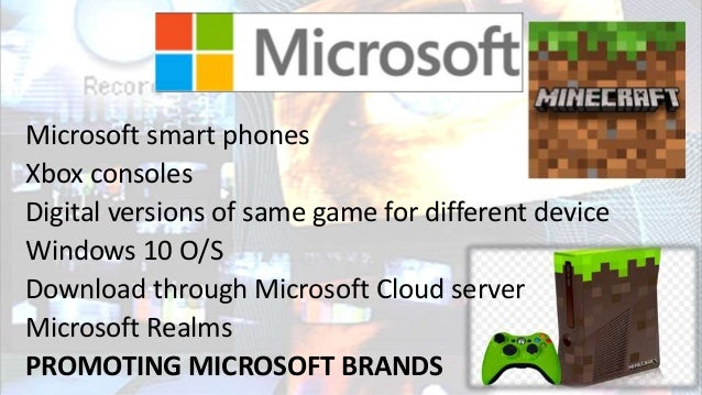 Microsoft smart phones Xbox consoles Digital versions of same game for different device Windows 10 O/S Download through Mi...