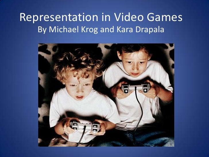 Representation in Video Games<br />By Michael Krog and Kara Drapala<br />