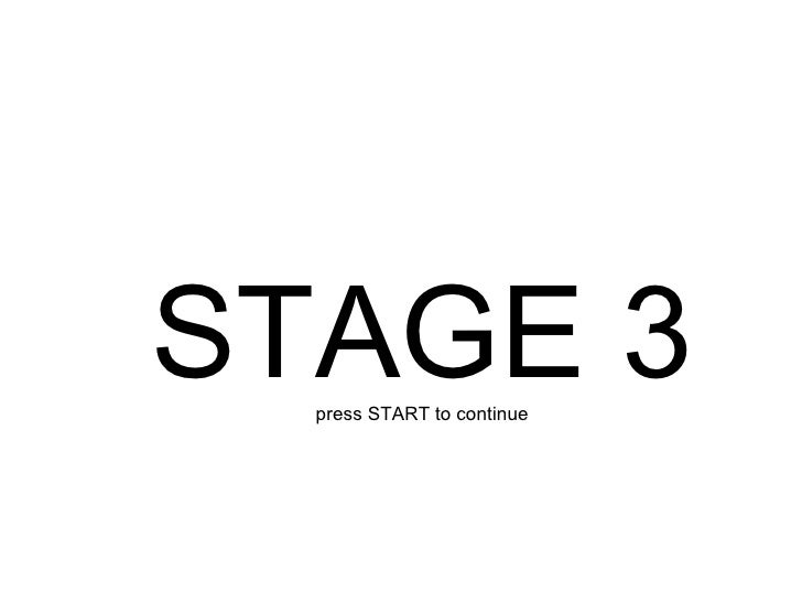 STAGE 3 press START to continue