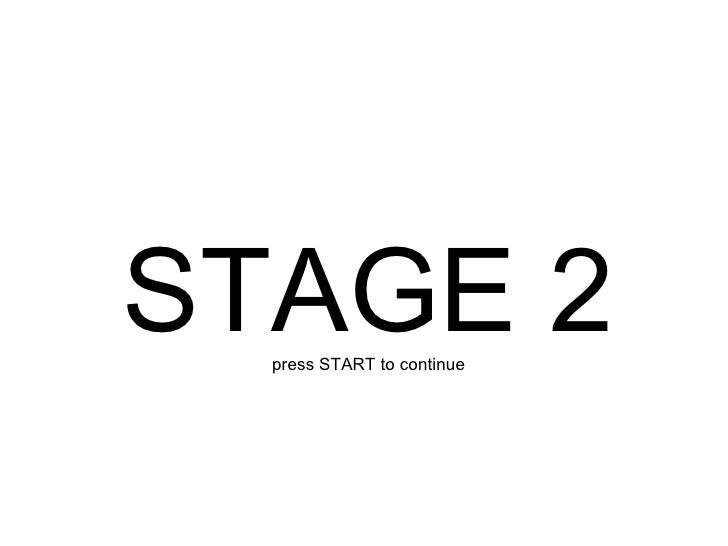STAGE 2 press START to continue