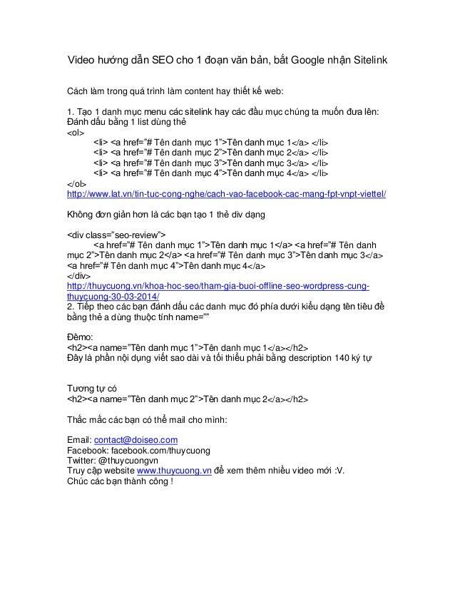 Video hướng dẫn SEO cho 1 đoạn văn bản, bắt Google nhận Sitelink Cách làm trong quá trình làm content hay thiết kế web: 1....
