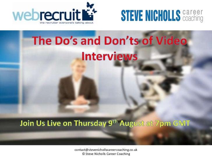 contact@stevenichollscareercoaching.co.uk     © Steve Nicholls Career Coaching