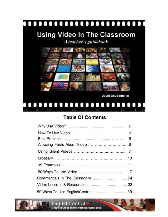Why Use Video? ………..............................….…….. 2 How To Use Video ……………………….........……... 3 Best Practices ……….......