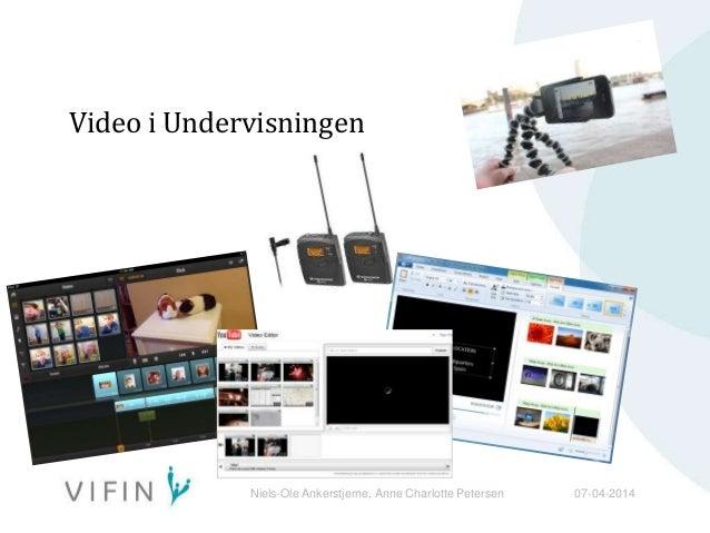 Niels-Ole Ankerstjerne, Anne Charlotte Petersen 07-04-2014 Video i Undervisningen