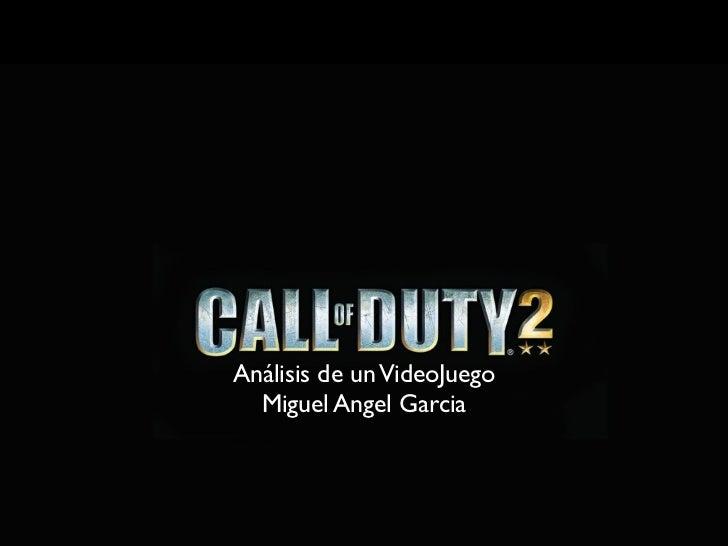 Análisis de un VideoJuego  Miguel Angel Garcia