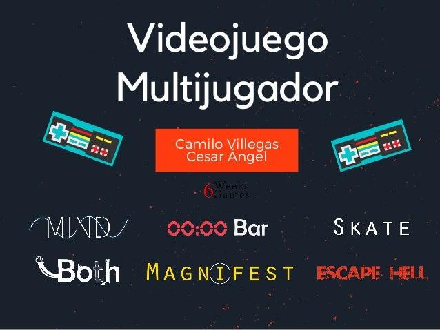 Videojuego Multijugador Camilo Villegas Cesar �ngel
