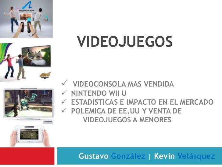 Videojuegos<br /><ul><li>Videoconsola mas vendida
