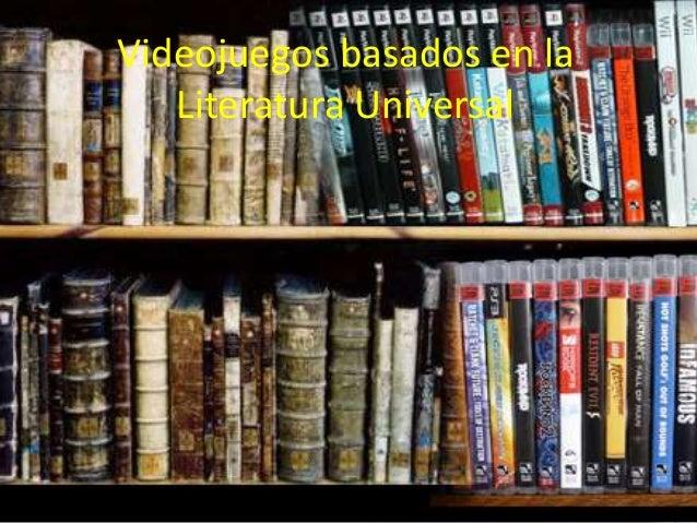 Videojuegos basados en la Literatura Universal
