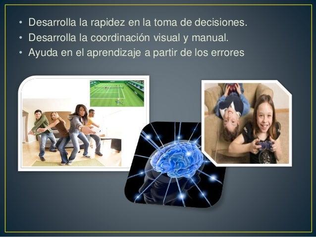 • Desarrolla la rapidez en la toma de decisiones. • Desarrolla la coordinación visual y manual. • Ayuda en el aprendizaje ...