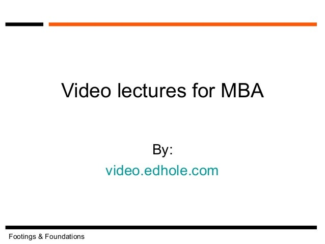 Video lectures for mba for Soil 1 year mba