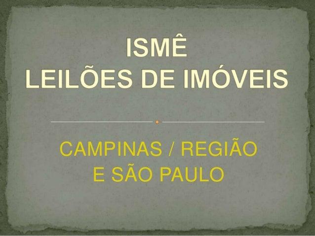 CAMPINAS / REGIÃOE SÃO PAULO