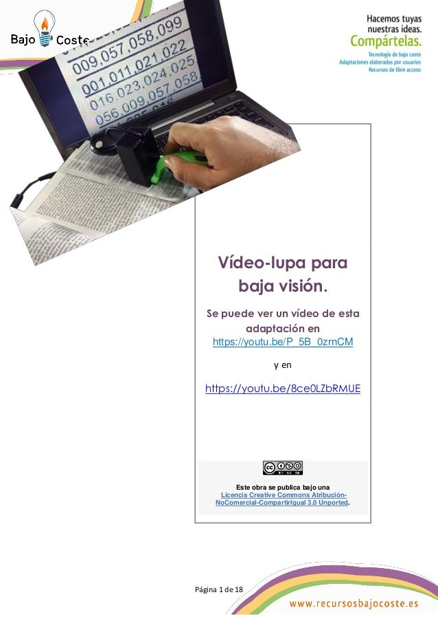 P�gina 1 de 18 P�gina 1 de 18 V�deo-lupa para baja visi�n. Se puede ver un v�deo de esta adaptaci�n en https://youtu.be/P_...