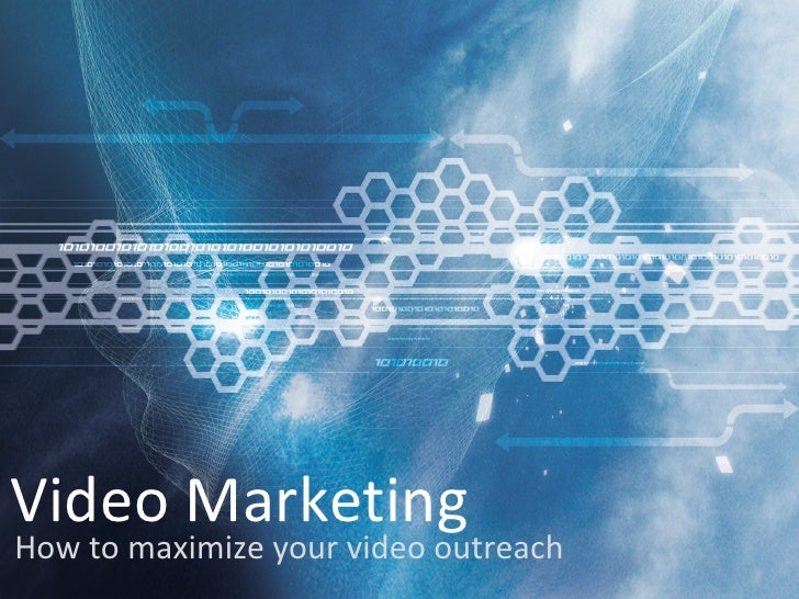 Video MarketingHow to maximize your video outreach