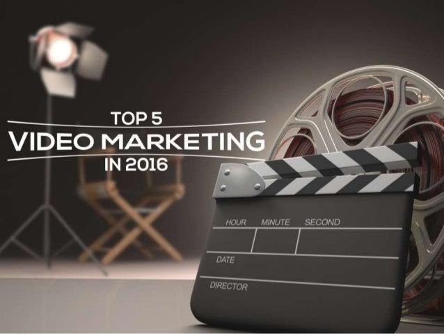 Top 5 Video Marketing Trends in 2016