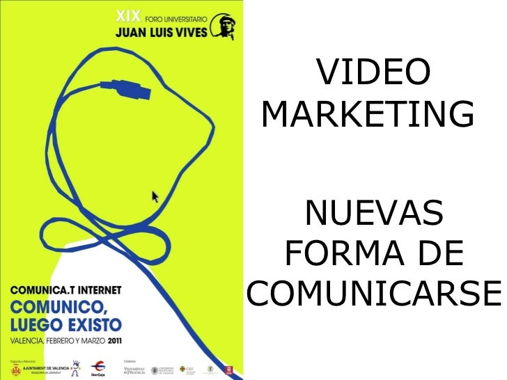 VIDEO MARKETING  NUEVAS FORMA DE COMUNICARSE