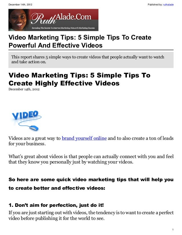 December 14th, 2012                                                         Published by: ruthaladeVideo Marketing Tips: 5...