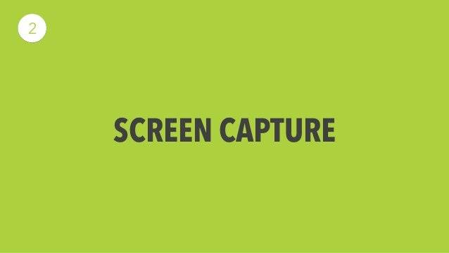 Screen Capture  We use ScreenFlow to capture footage directly from the  computer. This easily allows for features includin...