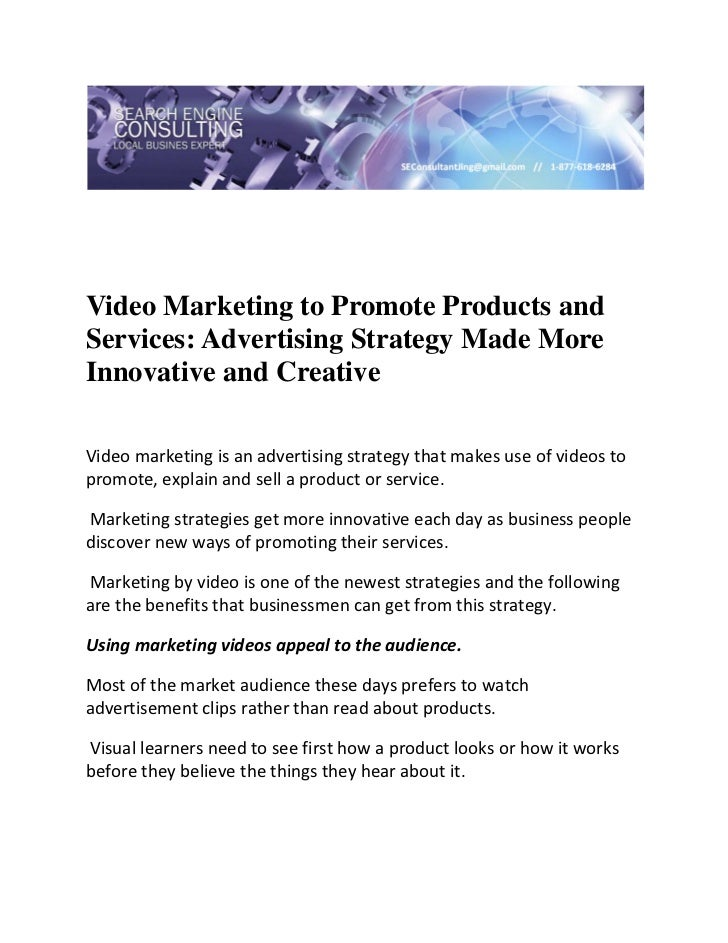 Video Marketing to Promote Products andServices: Advertising Strategy Made MoreInnovative and Creative Video marketing i...