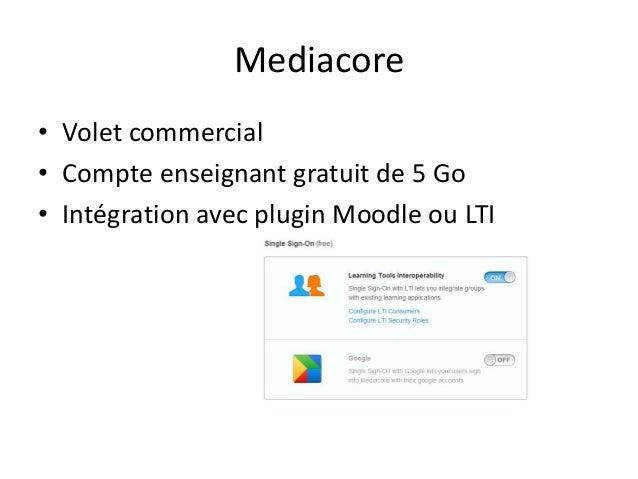 Mediacore • Volet commercial • Compte enseignant gratuit de 5 Go • Intégration avec plugin Moodle ou LTI