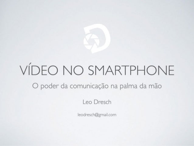 Video no smartphone