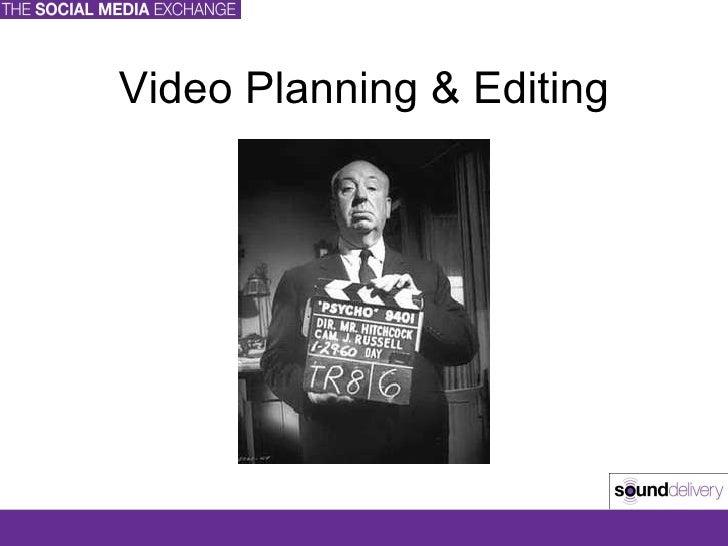 Video Planning & Editing