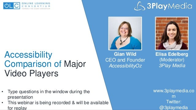 www.accessibilityoz.com @accessibilityoz Accessibility Comparison of Major Video Players Gian Wild CEO and Founder Accessi...