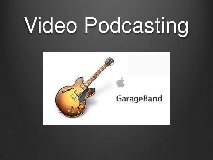 Video Podcasting<br />