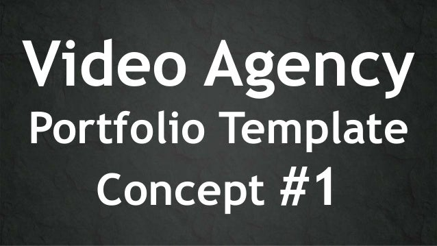 Video Portfolio Agency Concept Templates