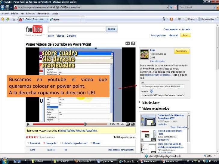 Buscamos en youtube el video que queremos colocar en powerpoint.<br />A la derecha copiamos la dirección URL<br />