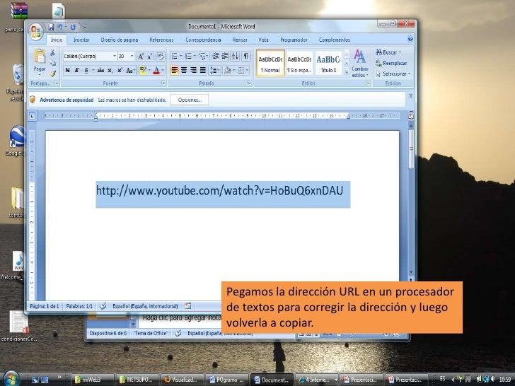 Pegamos la dirección URL en un procesador de textos para corregir la dirección y luego volverla a copiar.<br />