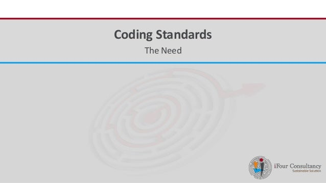 iFour ConsultancyCoding Standards The Need