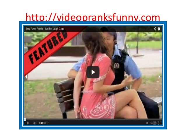 Image of: Comedy 2 Httpvideopranksfunnycom Slideshare Video Pranks Funny Youtube Videos And Music Clips