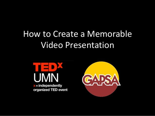 How to Create a Memorable Video Presentation
