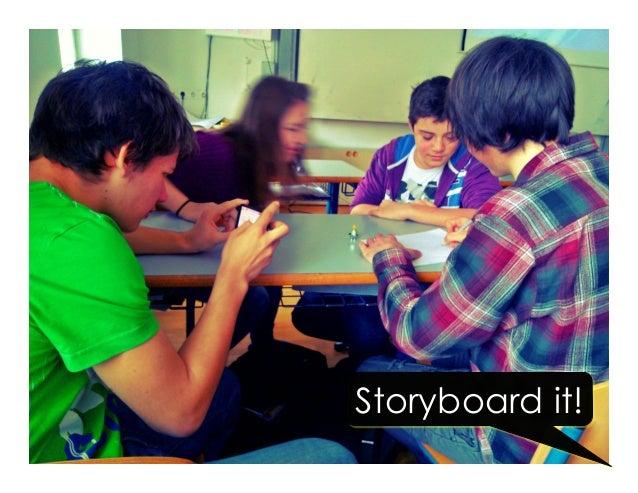 Storyboard it!