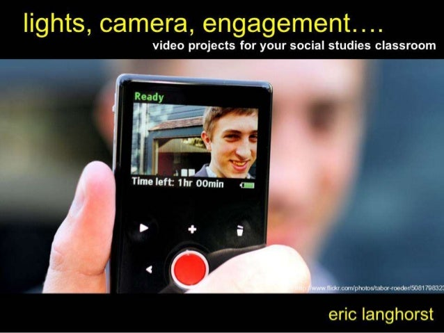 lights,  camera,  engagement. ..  video projects for your social studies classroom  / '  N 1! Ready .  . 1 l '  V _ ___r',...