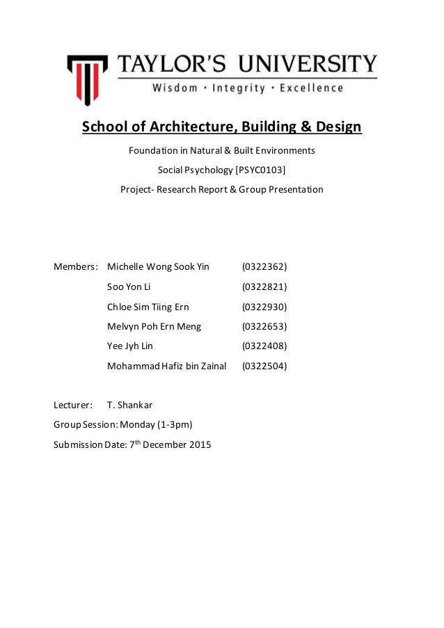 School of Architecture, Building & Design Foundation in Natural & Built Environments Social Psychology [PSYC0103] Project-...