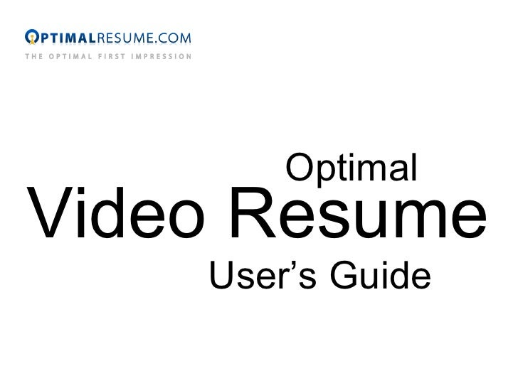 Optimal Video Resume User's Guide
