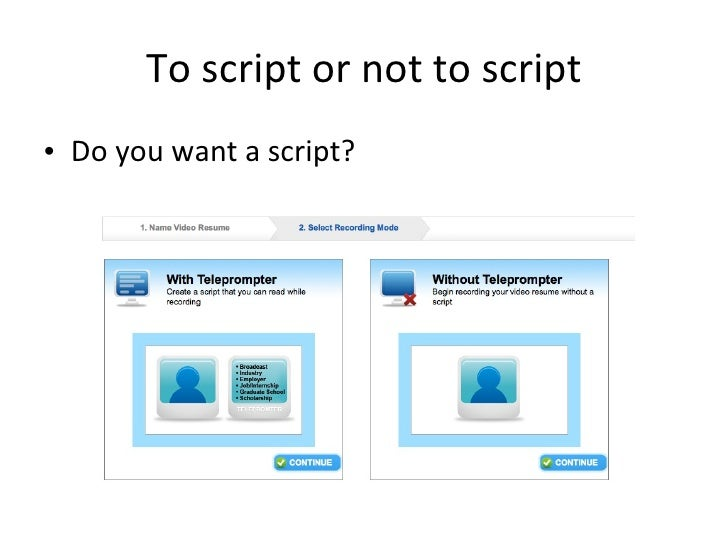 Optimal Video Resume Useru0027s Guide; 2. To Script ...  Video Resume Script