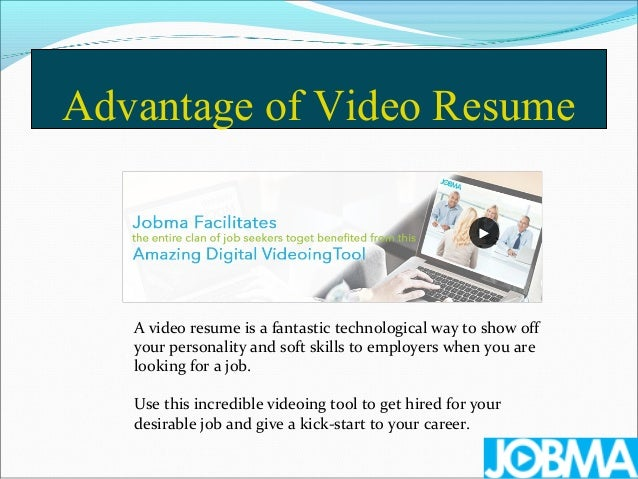 Video resume advantages