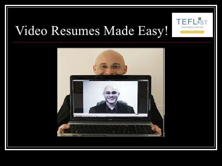 Video Resumes Made Easy!