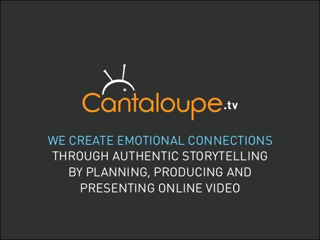 WE CREATE EMOTIONAL CONNECTIONS 