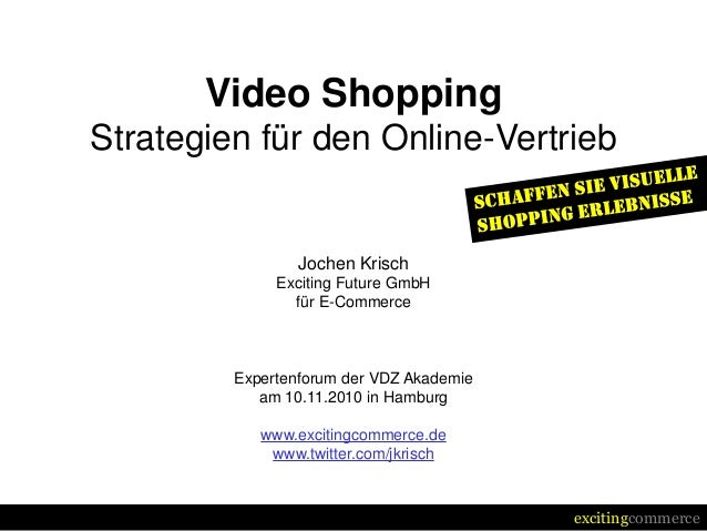 excitingcommerce Video Shopping Strategien für den Online-Vertrieb Jochen Krisch Exciting Future GmbH für E-Commerce Exper...