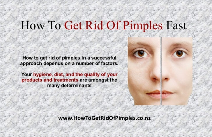 Get rid of zits in one night