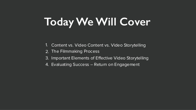 Video Storytelling: A Compelling  Tool for Connecting People Slide 2