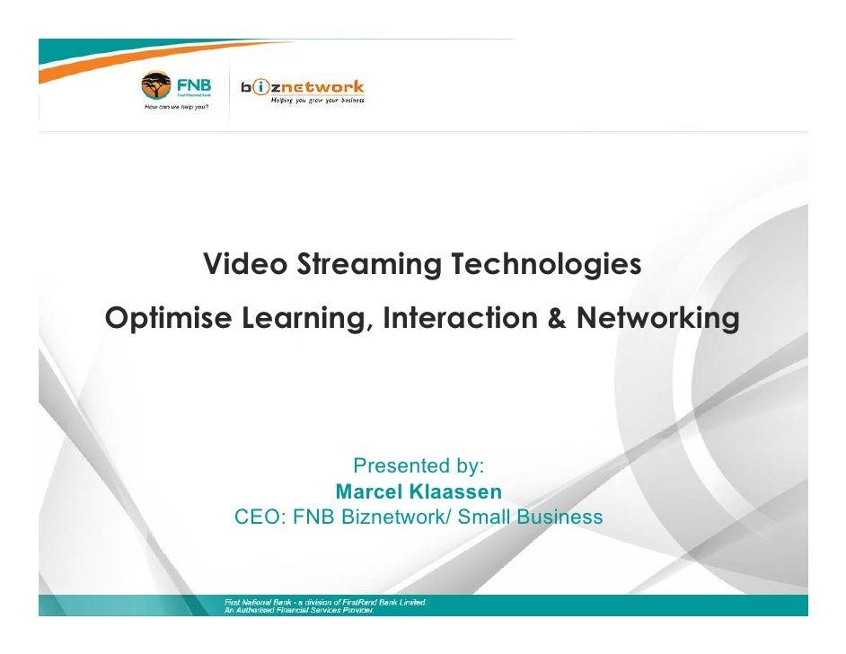 Video Streaming Technologies Marcel Klaasen Fnb Biznetwork