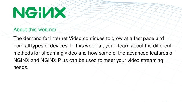 About this webinar  The demand for Internet Video continues to grow at a fast pace and  from all types of devices. In this...