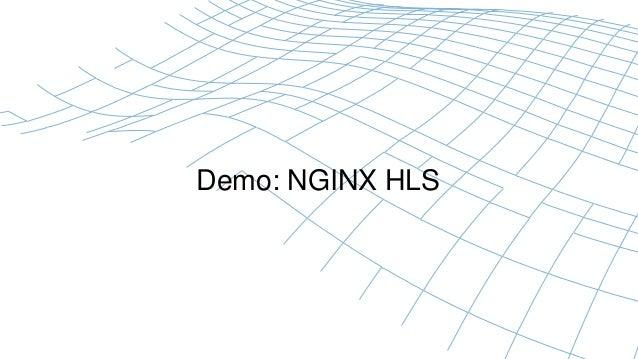 Demo: NGINX HLS