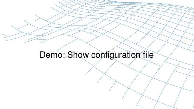 Demo: Show configuration file