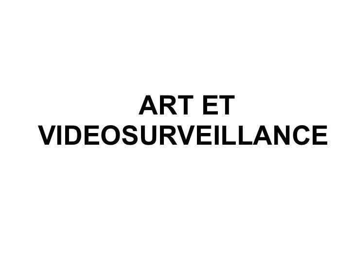 ART ET VIDEOSURVEILLANCE