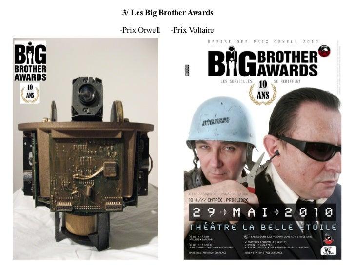 3/ Les Big Brother Awards -Prix Orwell  -Prix Voltaire